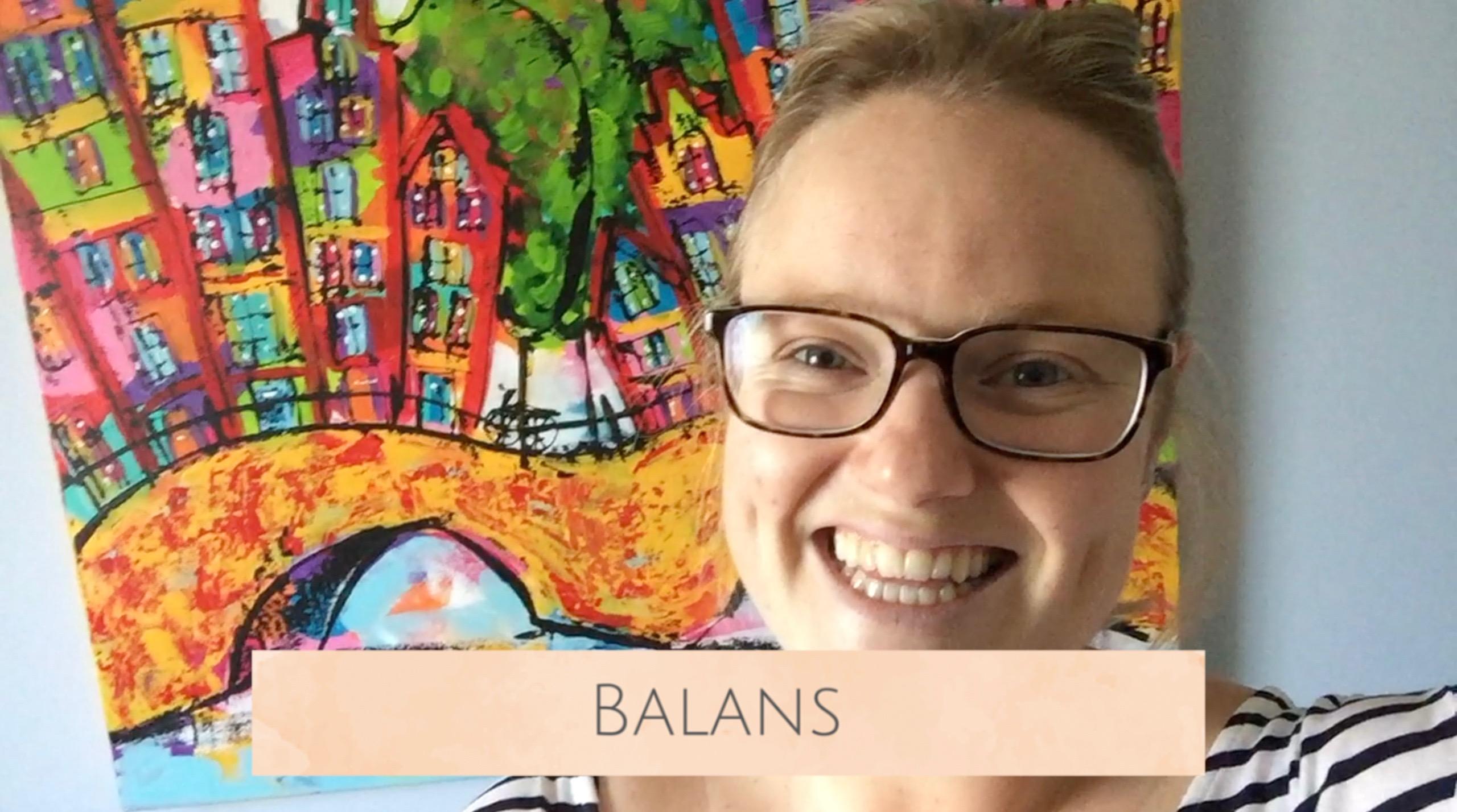 Vlog #3: Balans