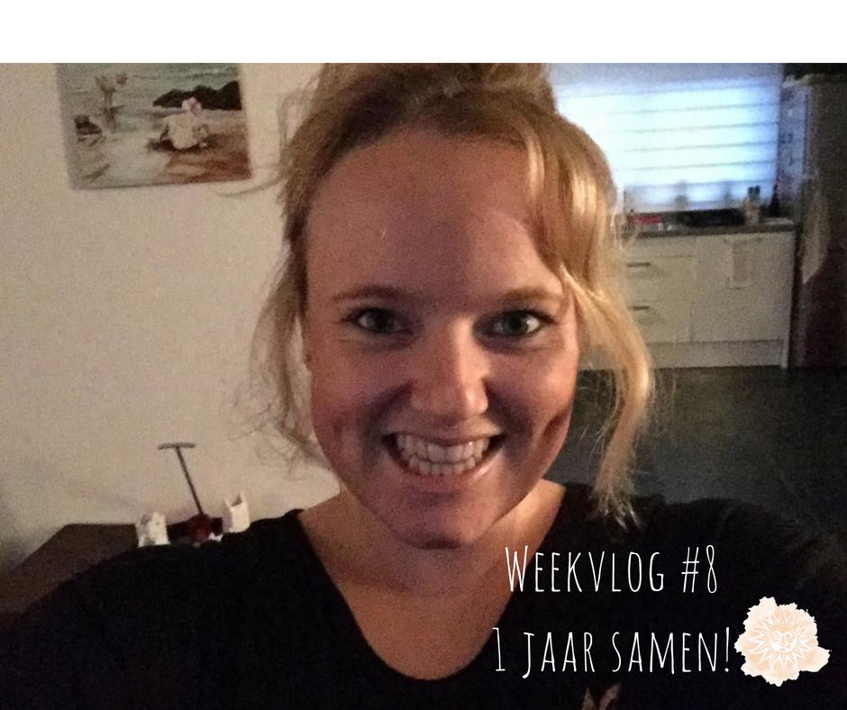 Weekvlog #8  1 jaar samen!