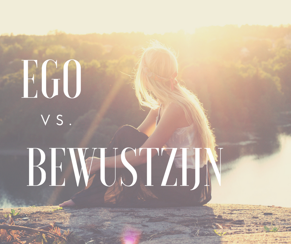 Ego vs. bewustzijn
