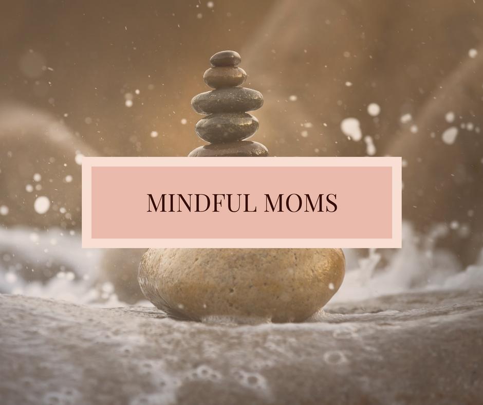 MINDFUL MOMS | Toutes La Vie