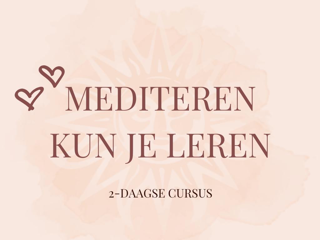 Mediteren kun je leren: 2-daagse cursus