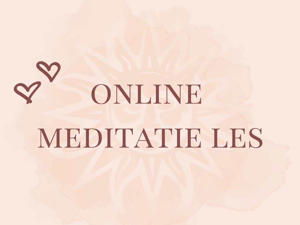 Online Meditatie Les