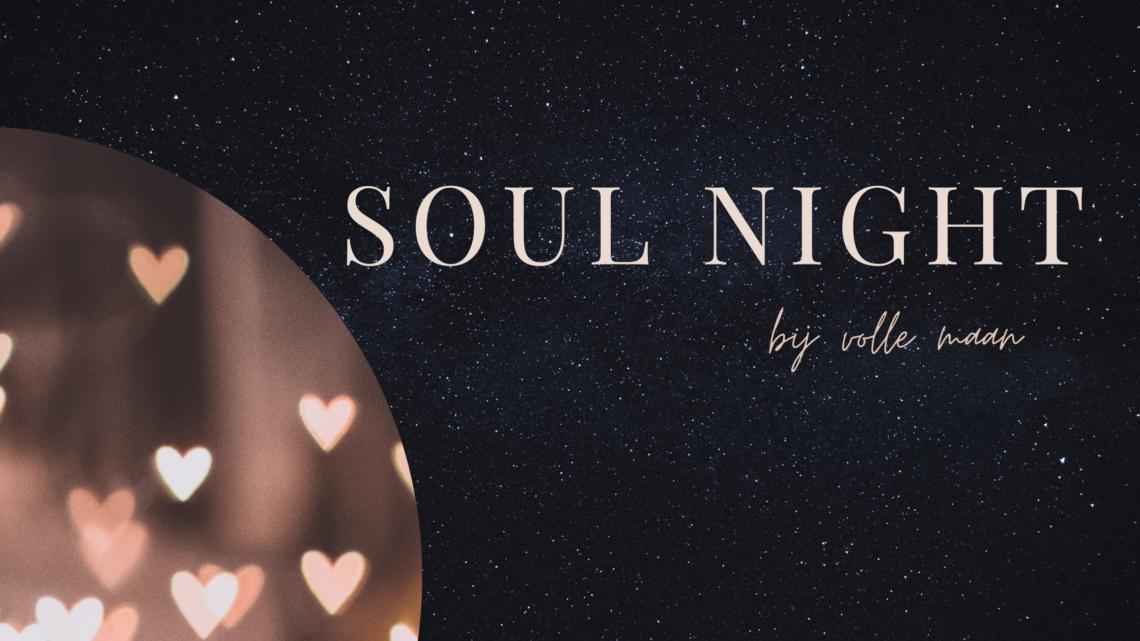 SOUL NIGHT | Toutes La Vie